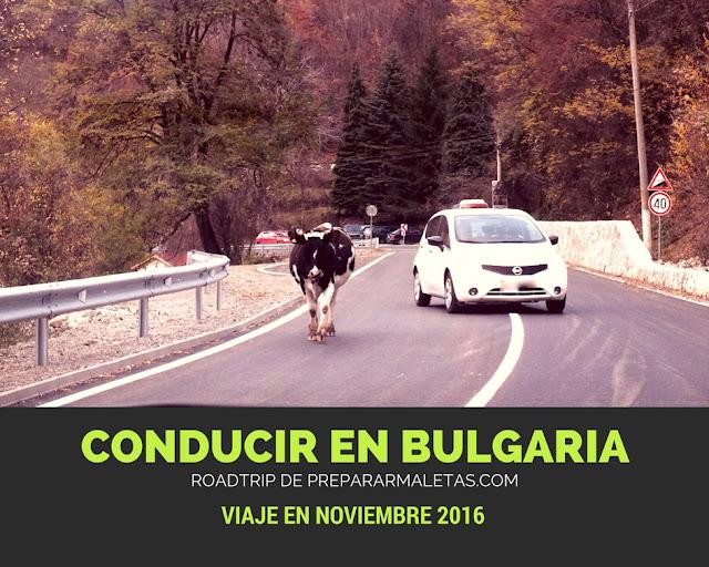 En coche por Bulgaria, itinerario y consejos