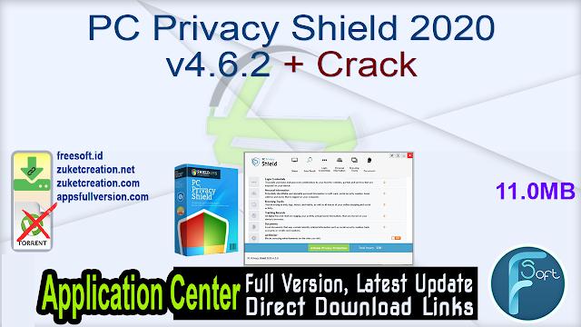 PC Privacy Shield 2020 v4.6.2 + Crack