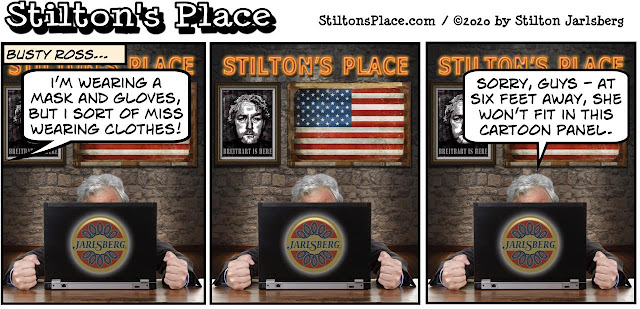 stilton's place, stilton, political, humor, conservative, cartoons, jokes, hope n' change, coronavirus, busty ross, mask, gloves, nude