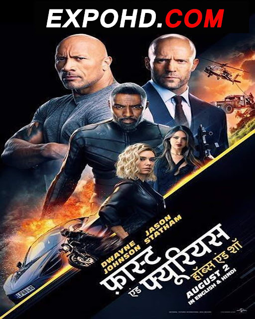 Fast And Furious Presents Hobbs And Shaw 2019 Hindi 720p  | 1080p | Dual Audio [Download]