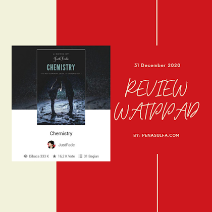 "Review watpadd, ""Chemistry"""