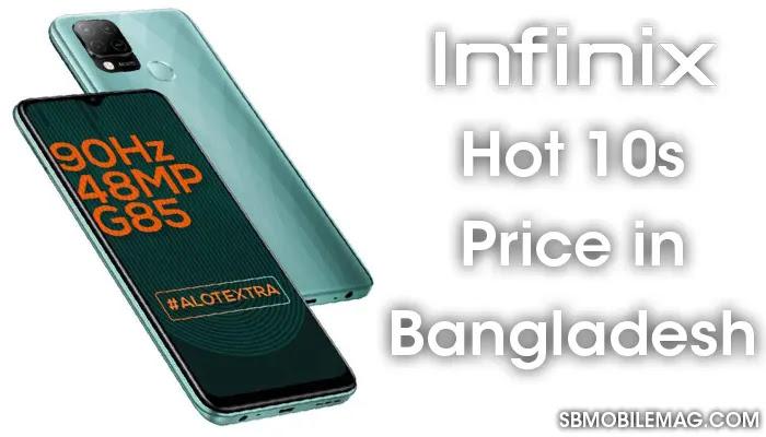Infinix Hot 10s, Infinix Hot 10s Price, Infinix Hot 10s Price in Bangladesh