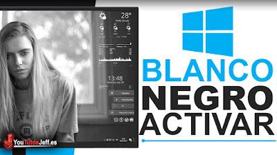 Como Poner Pantalla en Blanco y Negro con Windows 10 - Trucos Windows 10