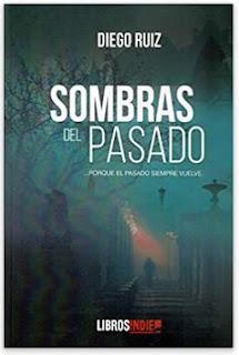 «Sombras del pasado» de Diego Ruiz