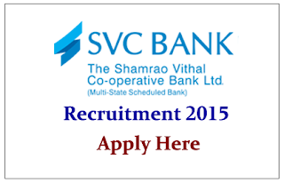SVC Bank Recruitment 2015 for Various Post- Apply Here