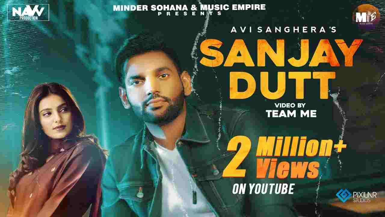 Sanjay dutt lyrics Avi Sanghera x Gurlez Akhtar Punjabi Song