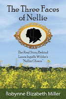 The Three Faces of Nellie by Robynne Elizabeth Miller