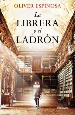 «La librera y el ladrón» de Oliver Espinosa