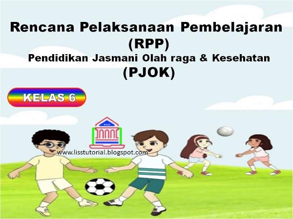 Contoh RPP 1 Lembar PJOK Kelas 6 SD/MI Kurikulum 2013