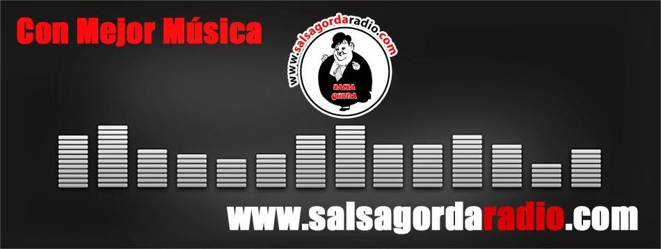 EMISORA ONLINE  WWW.SALSAGORDARADIO.COM