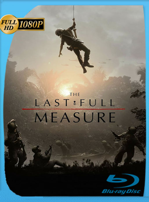 The Last Full Measure (Con Todos los Honores) (2019) HD 1080p Latino [GoogleDrive] Tomyly