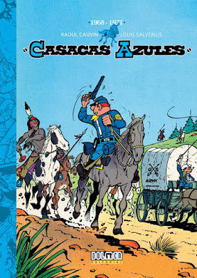 Casacas azules 1968-1971 (Integral nº 1) - Raoul Cauvin / Louis Salvérius