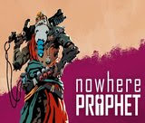 nowhere-prophet-breaker-and-stalker