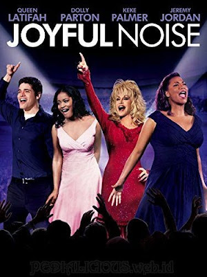 Sinopsis film Joyful Noise (2012)