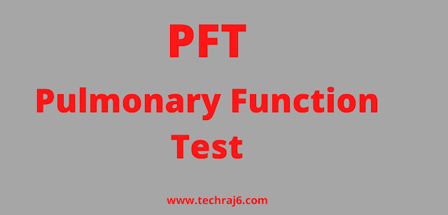 PFT full form, What is the full form of PFT