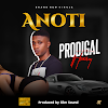 [MUSIC] Prodigal ft Traisey - Anoti
