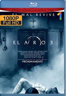 El Aro 3 [2017] [1080p BRrip] [Latino-Inglés] [GoogleDrive] RafagaHD
