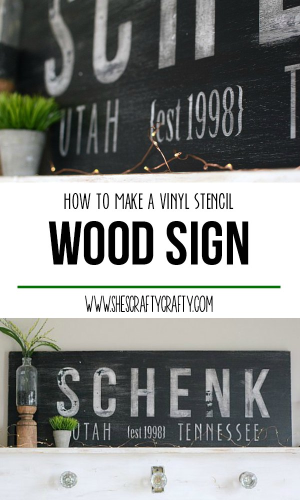 How to make a Personalized Wooden Sign using Vinyl as a Stencil
