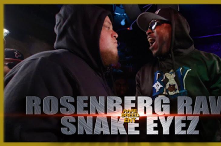 RBE Presents: Rosenberg Raw vs Snake Eyez