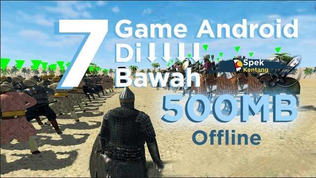 Game Offline Ringan 3D Terbaik dibawah 500MB di Android 2020