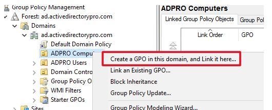 Create a GPO in this domain, and link it here