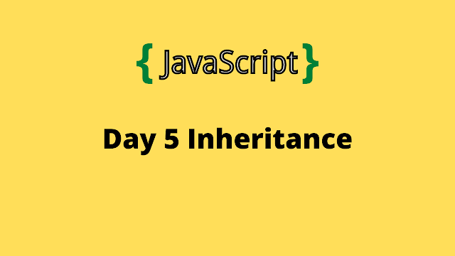 HackerRank Day 5: Inheritance 10 days of javascript solution