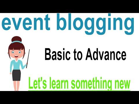 event blogging,event blogging Basic to Advance,Step By Step event blogging
