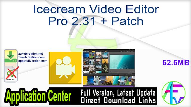 Icecream Video Editor Pro 2.31 + Patch