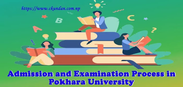Admission and Examination Process in Pokhara University