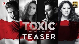 Badshah new Song toxic Payal Dev Song Lyrics