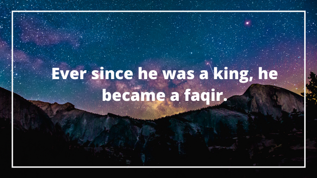 Ever Love Became King & Faqir