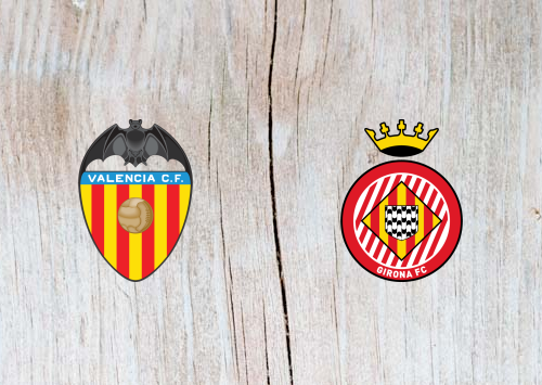 Valencia vs Girona - Highlights 03 November 2018