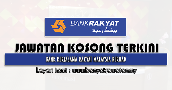 Jawatan Kosong 2021 di Bank Kerjasama Rakyat Malaysia Berhad