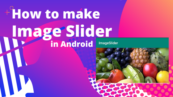 how to make image slider in android