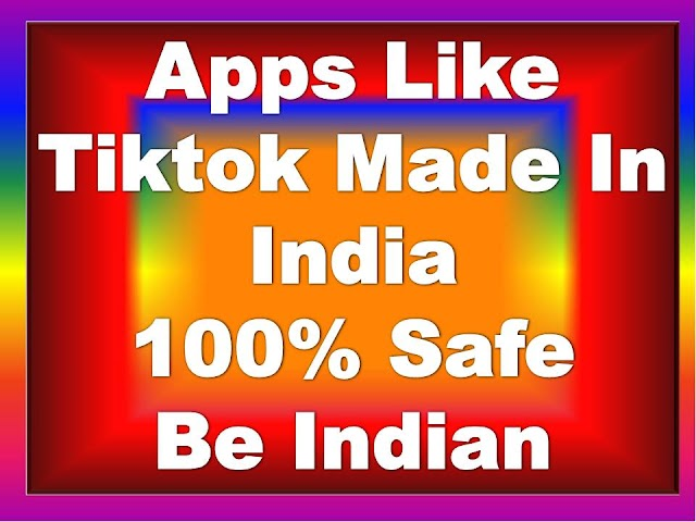 Apps-Like-Tiktok-Made-In-India | Chinese-App-Alternative