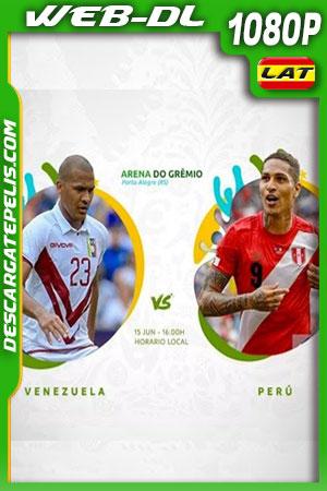 Venezuela vs Perú Copa América 2019 WEBL-DL 1080p Latino