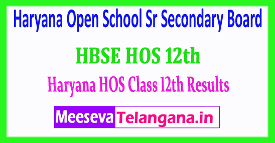 HOS 12th Result Haryana Open School Sr Secondary 12th Class Results 2018