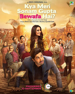 Kya meri sonam Gupta bewafa hai movie : A hilarious watchable Indian comedy film