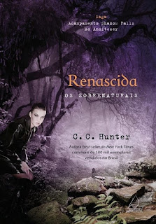 Renascida: os sobrenaturais - C.C. Hunter