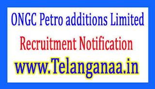 ONGC Petro additions LimitedOPaL Recruitment Notification 2017