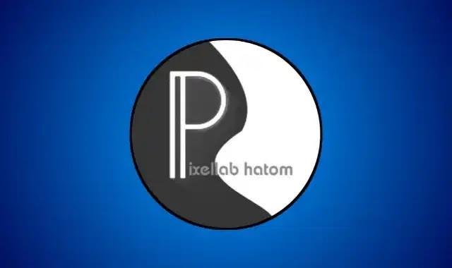 تحميل برنامج بكسل لاب حتوم Pixellab hatom مهكر احدث اصدار بمميزات رهيبة