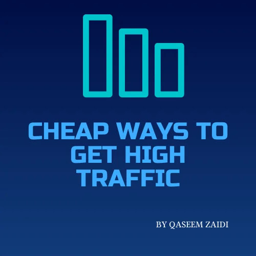 Cheap Ways To Get High Traffic