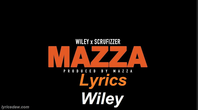 Wiley Mazza Lyrics