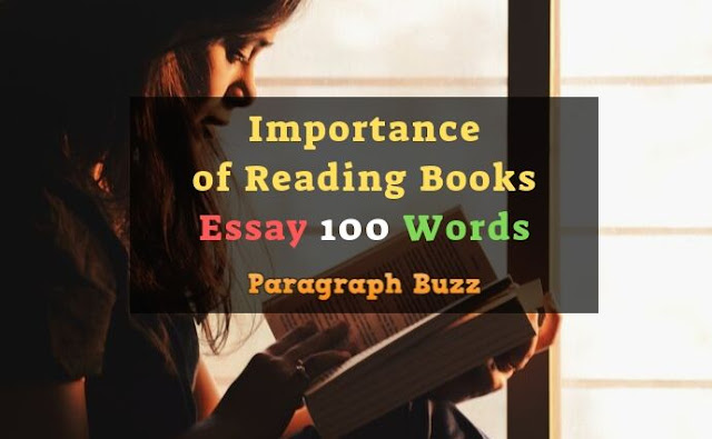 Essay on Importance of Reading Books 100 Words