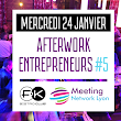 Afterwork entrepreneurs n°5 Meeting Network Lyon