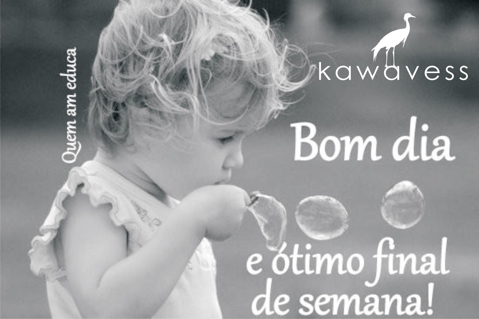 Bom Fim De Semana Abençoado: Kawavess: Bom Dia E Um ótimo Final De Semana