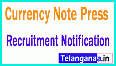 Currency Note Press CNP Recruitment Notification