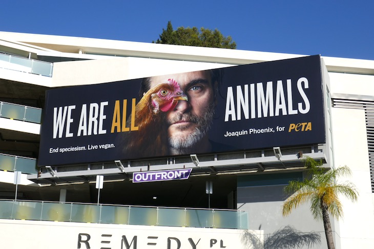 We are all animals Joaquin Phoenix PETA billboard