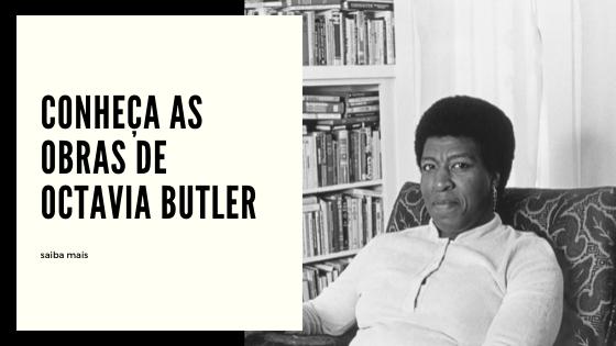 obras da Octavia Butler