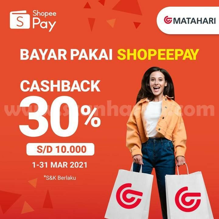 MATAHARI DEPT STORE Promo CASHBACK 30% bayar pakai SHOPEEPAY